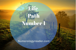 Life Path Number 1 – Is Life Path 1 The Highest Path?