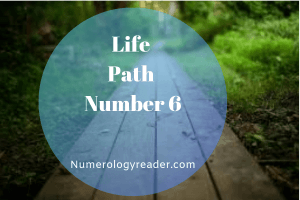 Life Path Number 6 - Numerology Reader