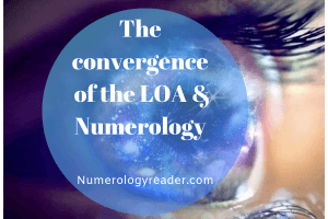 The convergence of the LOA & Numerology